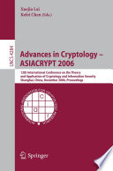 Advances in Cryptology -- ASIACRYPT 2006