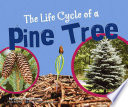The Life Cycle of a Pine Tree Book PDF