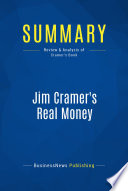 Summary  Jim Cramer s Real Money
