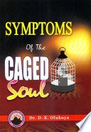 Symptoms Of The Caged Soul