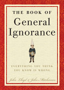 The Book of General Ignorance by John Mitchinson