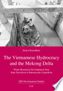 The Vietnamese Hydrocracy and the Mekong Delta
