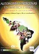 Autonom  as ind  genas en Am  rica Latina