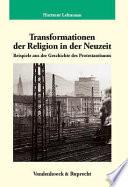 Transformationen der Religion in der Neuzeit