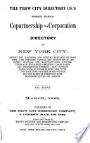 The Trow City Directory Co  s  Formerly Wilson s  Copartnership and Corporation Directory of New York City