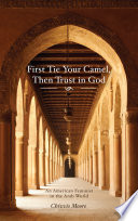 First Tie Your Camel  Then Trust in God