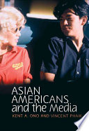 Asian Americans and the Media Between Asian Americans And The Media It Looks