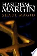 Hasidism On The Margin