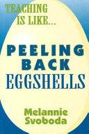 Peeling Back Eggshells