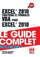 Excel 2010 Fonctions et formules   VBA pour Exel 2010