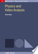 Physics and Video Analysis
