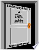 Liaisonpsykiatri og term modellen