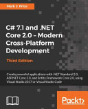 C  7 1 and  NET Core 2 0   Modern Cross Platform Development   Third Edition