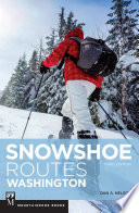 Snowshoe Routes Washington  3rd Ed