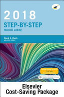 Step By Step Medical Coding 2018 Edition Text Workbook 2018 Icd 10 Cm For Physicians Professional Edition 2018 Hcpcs Professional Edition And Ama 2018 Cpt Professional Edition Package