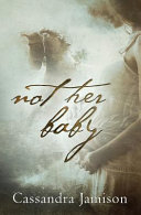 Not Her Baby Book PDF
