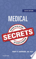 Medical Secrets : has provided students and practitioners in all...