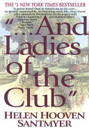 And Ladies Of The Club book