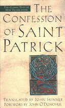 Confession of Saint Patrick   And  Letter to Coroticus