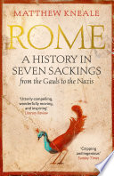 Rome  A History in Seven Sackings