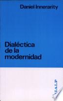Dialéctica de la modernidad