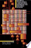 The Electrical Systems Design & Specification Handbook for Industrial Facilities
