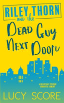 Book Riley Thorn and the Dead Guy Next Door