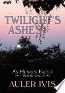 Twilight's Ashes : into an ice age. human beings no longer...