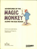 Adventures of the Magic Monkey Along the Silk Roads