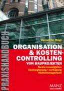 Organisation & Kostencontrolling von Bauprojekten