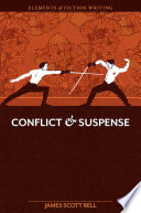 Elements of Fiction Writing   Conflict and Suspense