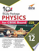 10 in One Study Package for CBSE Physics Class 12 with 5 Model Papers