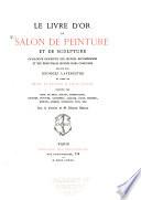 Le Livre d'or du Salon de peinture et de sculpture
