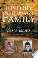 Chronological History of the Robinson Family and their descendants