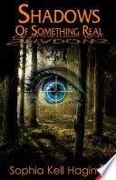 Shadows of Something Real Book Cover