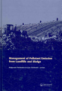 Management of Pollutant Emission from Landfills and Sludge