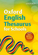 Oxford English Thesaurus for Schools  2010