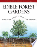 Edible Forest Gardens  Volume II