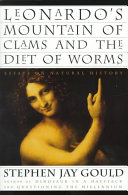 Leonardo s Mountain of Clams and the Diet of Worms