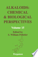 Alkaloids: Chemical and Biological Perspectives The Acbp Series Features Four Important