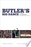 Butler s Big Dance