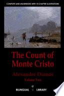 The Count of Monte Cristo Volume 2  le Comte de Monte Cristo Tome 2  English French Parallel Text Edition in Six Volumes