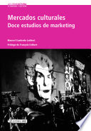 Mercados culturales  Doce estudios de marketing