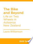The Bike and Beyond