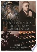 Encyclopedia of Literary Modernism
