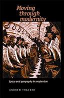 Moving Through Modernity
