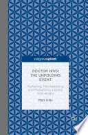 Doctor Who  The Unfolding Event     Marketing  Merchandising and Mediatizing a Brand Anniversary