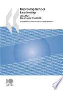 Improving School Leadership  Volume 1 Policy and Practice