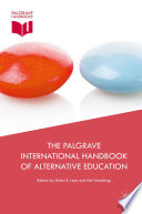 The Palgrave International Handbook Of Alternative Education