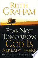 Fear Not Tomorrow  God Is Already There